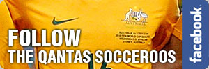 [Follow Socceroos in Facebook]